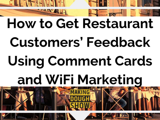 How to Get Restaurant Customers' Feedback Using Comment Cards and WiFi Marketing