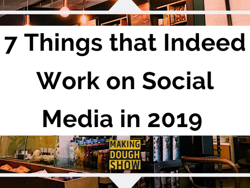7 Things that Indeed Work on Social Media in 2019