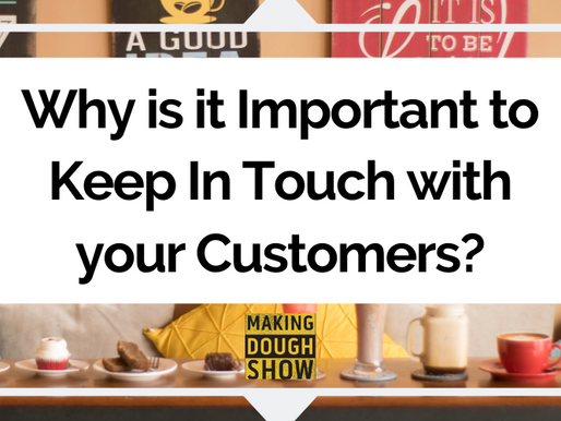 Why is it Important to Keep In Touch with your Customers?