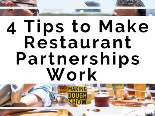 4 Tips to Make Restaurant Partnerships Work
