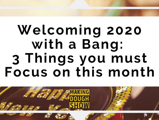 Welcoming 2020 with a Bang: 3 Things you must Focus on this month