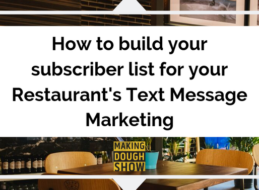 How to build your subscriber list for your Restaurant's Text Message Marketing