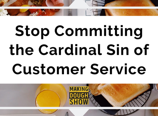 Stop Committing the Cardinal Sin of Customer Service