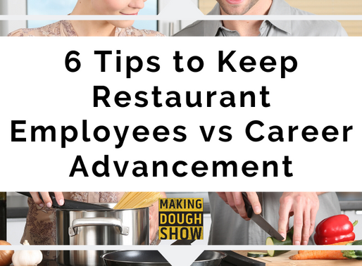 6 Tips to Keep Restaurant Employees vs Career Advancement