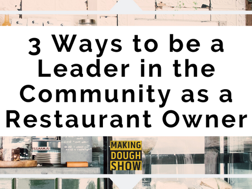 3 Ways to be a Leader in the Community as a Restaurant Owner
