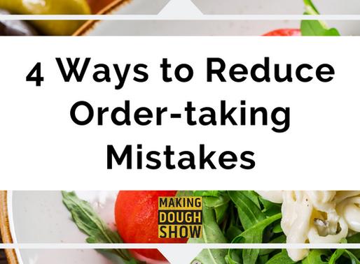 4 Ways to Reduce Order-taking Mistakes