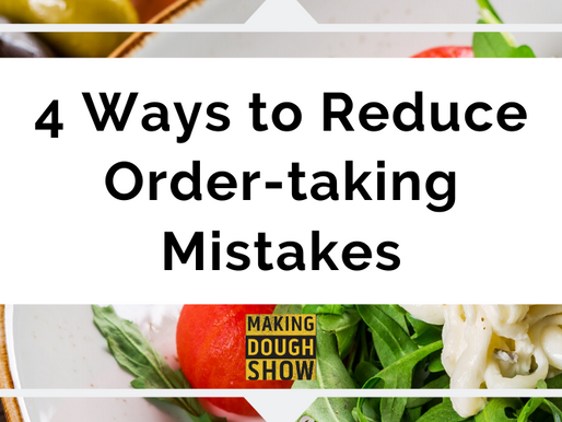 4 Ways to Reduce Order-taking Mistakes