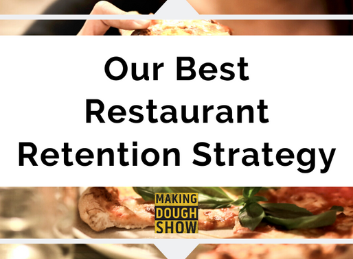 Our Best Restaurant Retention Strategy