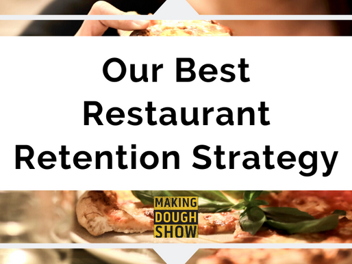 Our Best Restaurant Retention Strategy