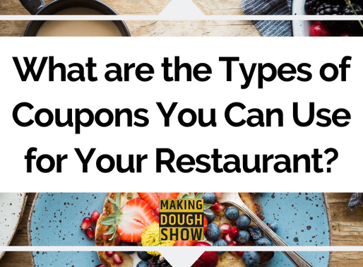 What are the Types of Coupons You Can Use for Your Restaurant?