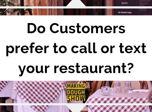 Do Customers prefer to call or text your restaurant?