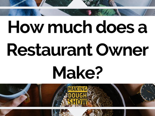 How much does a Restaurant Owner Make?