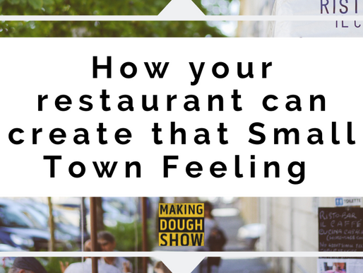 How your restaurant can create that Small Town Feeling