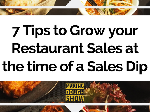 7 Tips to Grow your Restaurant Sales at the time of a Sales Dip