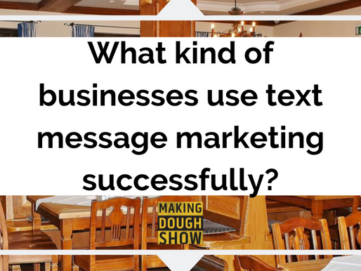 What kind of businesses use text message marketing successfully?