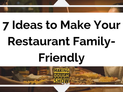 7 Ideas to Make Your Restaurant Family-Friendly
