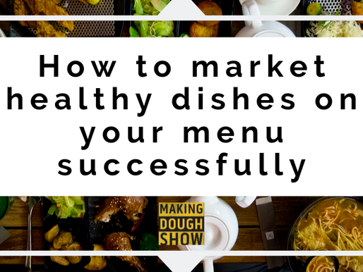 How to market healthy dishes on your menu successfully