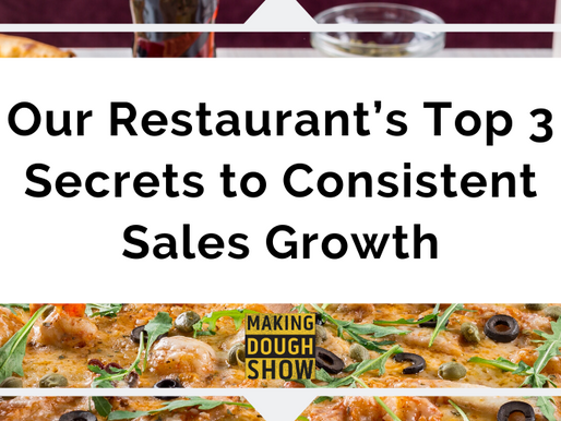 Our Restaurant's Top 3 Secrets to Consistent Sales Growth