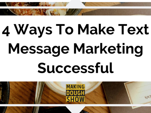 4 Ways To Make Text Message Marketing Successful
