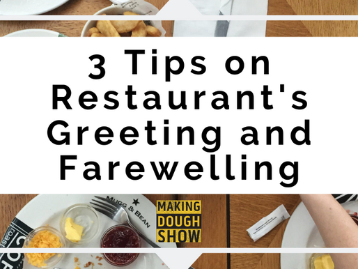 3 Tips on Restaurant's Greeting and Farewelling