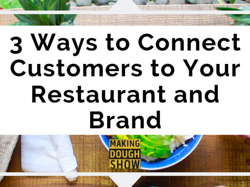 3 Ways to Connect Customers to Your Restaurant and Brand