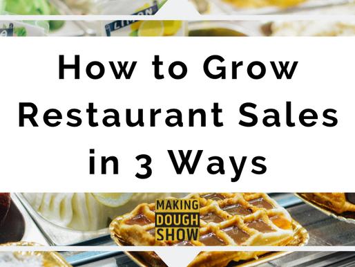 How to Grow Restaurant Sales in 3 Ways