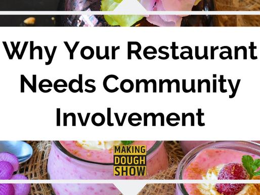 Why Your Restaurant Needs Community Involvement