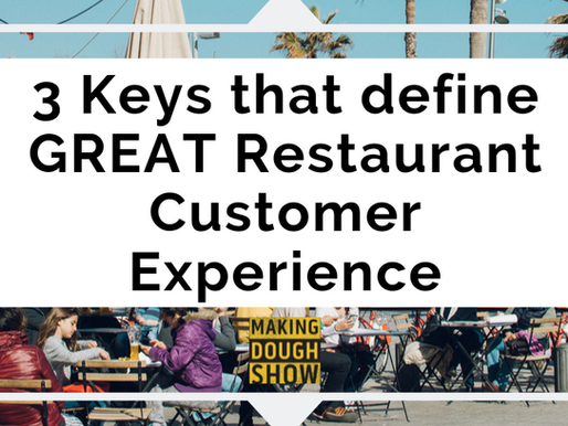 3 Keys that define GREAT Restaurant Customer Experience