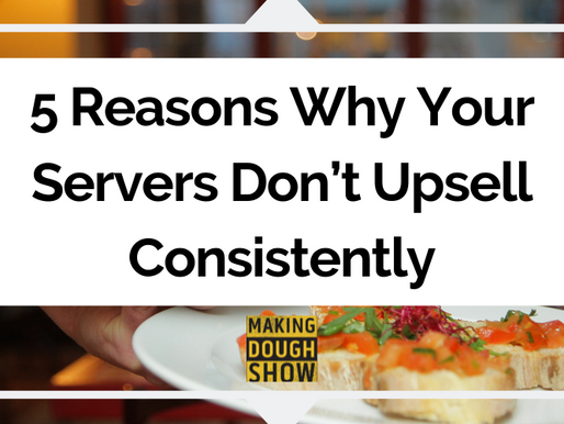 5 Reasons Why Your Servers Don't Upsell Consistently