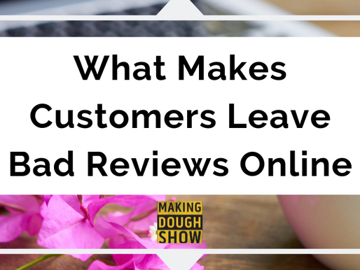 What Makes Customers Leave Bad Reviews Online