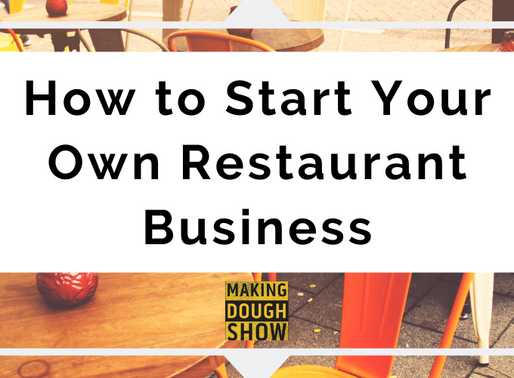 How to Start Your Own Restaurant Business