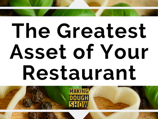The Greatest Asset of Your Restaurant