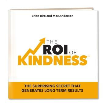 The ROI of Kindness