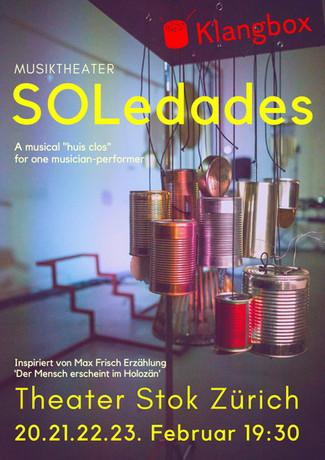 20.21.22.23 février 2019 - Soledades - Theater Stok - Zürich