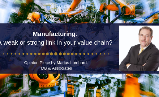 Manufacturing: a weak or strong link in your value chain?