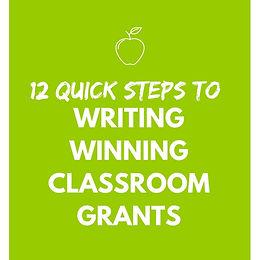 [eBook] 12 Quick Steps to Writing Winning Classroom Grants