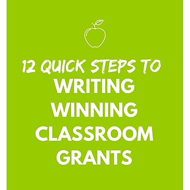 [eBook] 12 Quick Steps to Writing Winning Classroom Grants