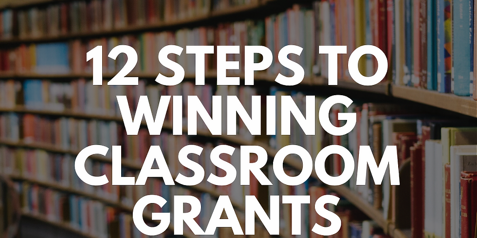 [Master Class] 12 Steps to Winning Classroom Grants