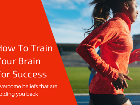 How To Train Your Brain For Business Success