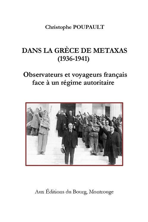 Dans la Grèce de Metaxas (1936-1941)