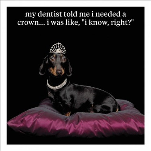 I need a Crown...