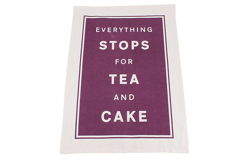 Everything Stops for Tea and... Tea Towel