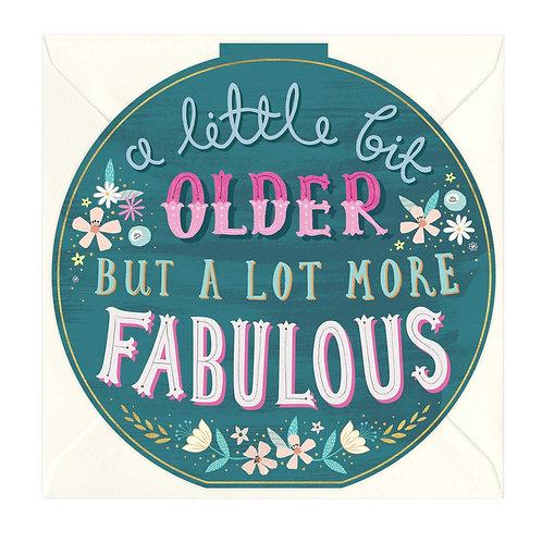 A little bit older, More Fabulous