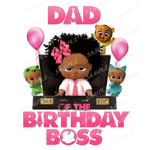 Boss Baby Birthday Shirt, Iron on. African American Girl. Dad