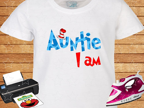 Dr. Seuss Birthday t-shirt auntie I am