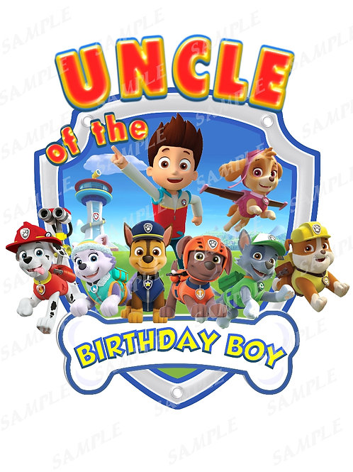 Paw Patrol Birthday Shirt Iron on Transfer. Uncle of the birthday boy