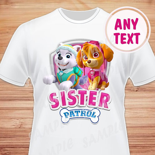 Paw Patrol Skye Everest Birthday Shirt. Paw Patrol transfer. Sister