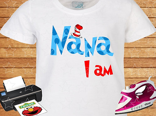 Nana I Am t-shirt