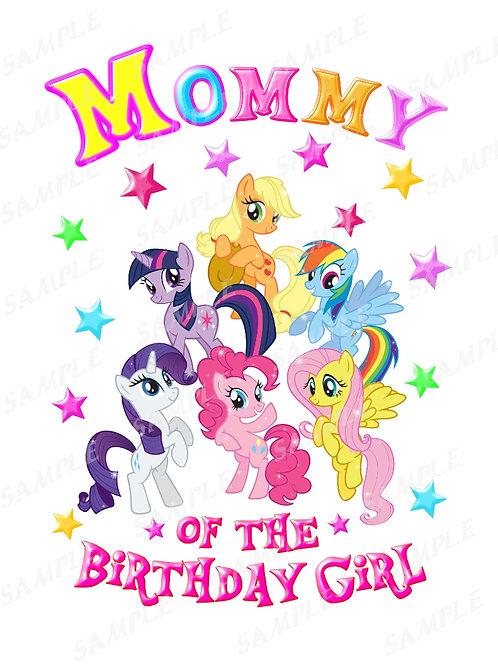 My Little Pony Birthday Shirt, Iron on Transfer. Printable Mommy