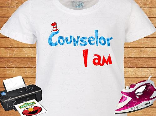 Counselor I am shirt, t-shirt